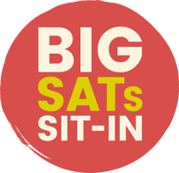 BIG SATs SIT-IN