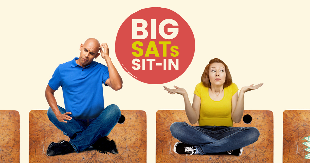 Join us for the Big SATs Sit-in…and try our mini SATs test