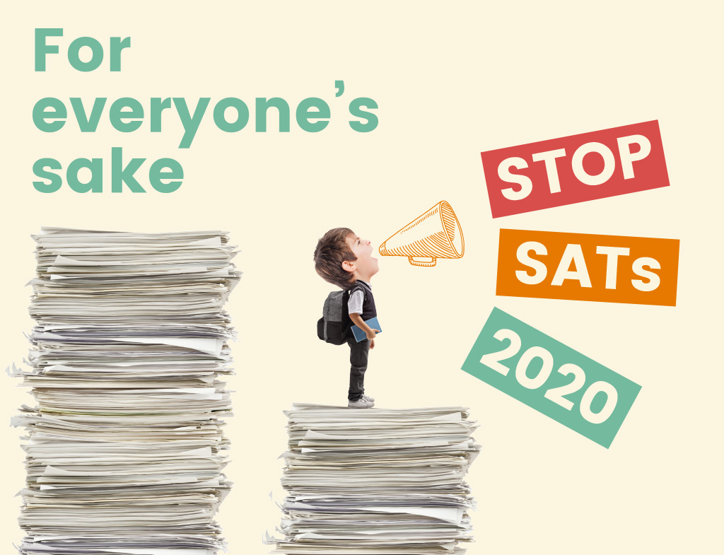 Campaign group calls on the government to Stop SATs 2020